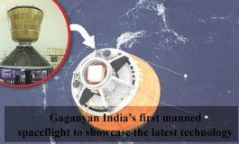 Gaganyan India's first manned spaceflight to showcase the latest technology